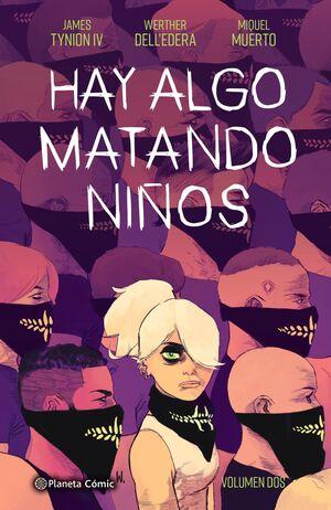 HAY ALGO MATANDO NIÑOS Nº 02