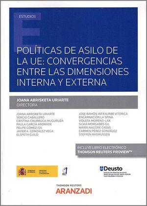POLÍTICAS DE ASILO DE LA UE: CONVERGENCIAS ENTRE LAS DIMENSIONES INTERNA Y EXTER