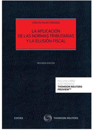 LA APLICACIÓN DE LAS NORMAS TRIBUTARIAS Y LA ELUSIÓN FISCAL