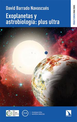 EXOPLANETAS Y ASTROBIOLOGIA:PLUS ULTRA