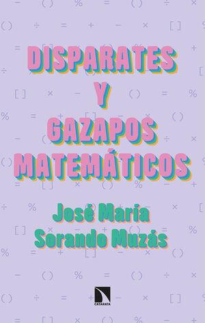DISPARATES Y GAZAPOS MATEMÁTICOS