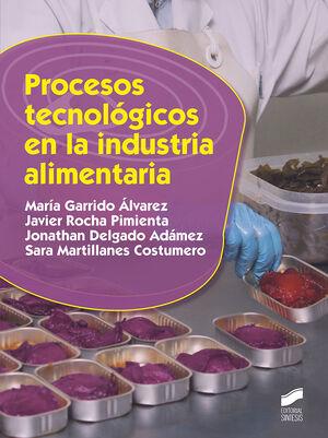 PROCESOS TECNOLÓGICOS EN LA INDUSTRIA ALIMENTARIA