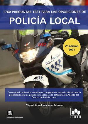 1750 PREGUNTAS TEST PARA OPOSICIONES POLICIA LOCAL