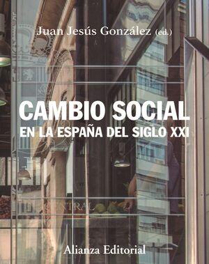 CAMBIO SOCIAL EN ESPAÑA SIGLO XXI