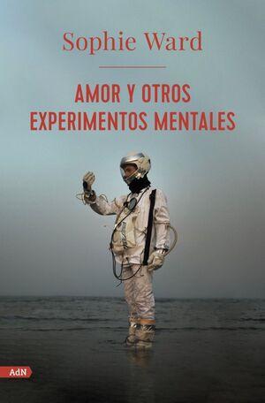 AMOR Y OTROS EXPERIMENTOS MENTALES