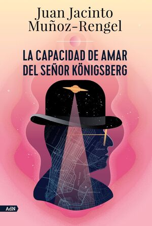 LA CAPACIDAD DE AMAR DEL SEÑOR KONIGSBERG (ADN)