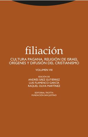 FILIACION, 8 CULTURA PAGANA, RELIGION ISRAEL...