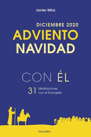 ADVIENTO-NAVIDAD 2020, CON ÉL