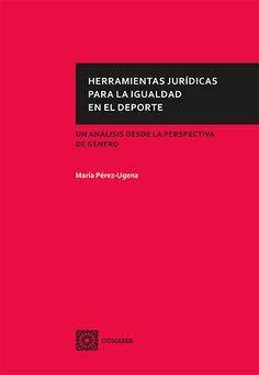 HERRAMIENTAS JURIDICAS PARA LA IGUALDAD EN EL DEPORTE