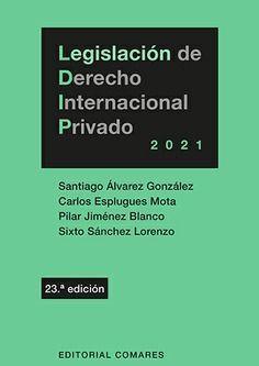 LEGISLACION DE DERECHO INTERNACIONAL PRIVADO 2021