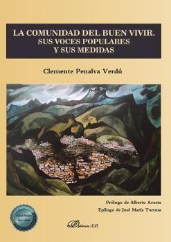 LA COMUNIDAD DEL BUEN VIVIR. SUS VOCES POPULARES Y SUS MEDIDAS