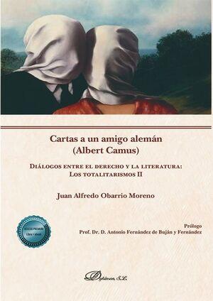 CARTAS A UN AMIGO ALEMÁN (ALBERT CAMUS)  DIÁLOGOS ENTRE EL DERECHO Y LA LITERATU