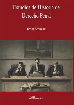ESTUDIOS DE HISTORIA DE DERECHO PENAL