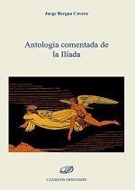 ANTOLOGÍA COMENTADA DE LA ILÍADA