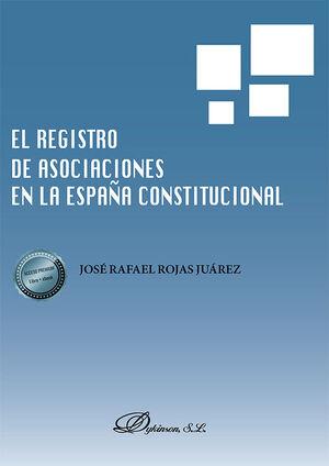 EL REGISTRO DE ASOCIACIONES EN LA ESPAÑA CONSTITUCIONAL