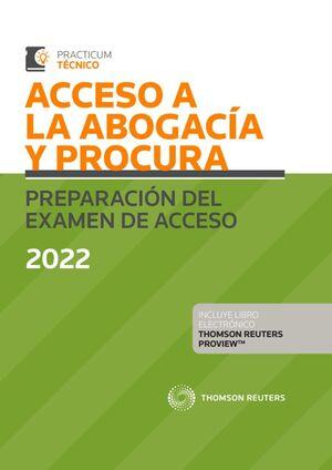 ACCESO A LA ABOGACÍA Y PROCURA. PREPARACIÓN DEL EXAMEN DE ACCESO 2022