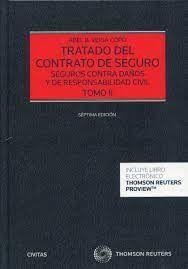 TRATADO DEL CONTRATO DE SEGURO TOMO II SEGUROS CONTRA DAÑOS