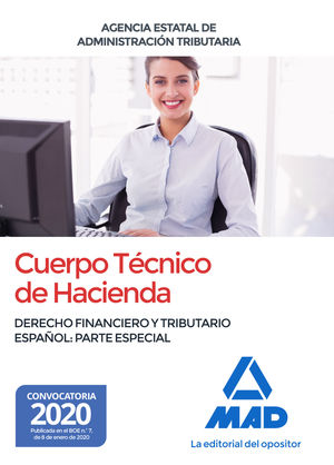CUERPO TECNICO DE HACIENDA, DERECHO FINANCIERO Y TRIBUTARIO ESPAÑOL, PARTE ESPECIAL (AGENCIA ESTATAL ADMINISTRACION TRIBUTARIA)