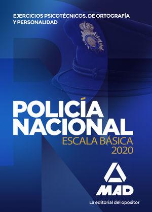 POLICÍA NACIONAL ESCALA BÁSICA. EJERCICIOS PSICOTÉCNICOS, ORTOGRAFÍA Y PERSONALIDAD