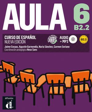 AULA 6 NUEVA EDICIÓN (B2.2) - LIBRO DEL ALUMNO
