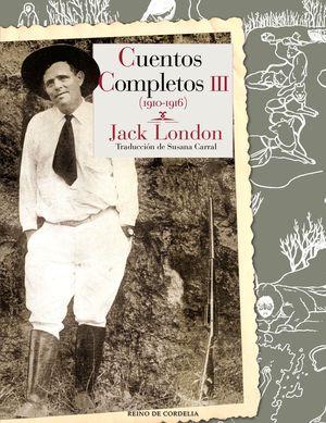 CUENTOS COMPLETOS III JACK LONDON