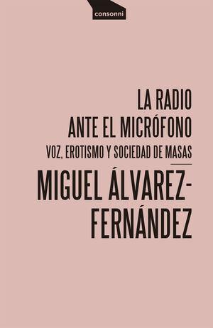 LA RADIO ANTE EL MICROFONO