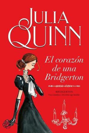 EL CORAZON DE UNA BRIDGERTON (BRIDGERTON 6)