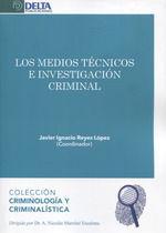 MEDIOS TECNICOS E INVESTIGACION CRIMINAL