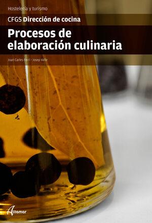 PROCESOS DE ELABORACION CULINARIA. HOSTELERIA Y TURISMO