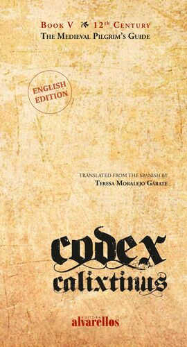 CODEX CALIXTINUS BOOK V. THE MEDIEVAL PILGRIM