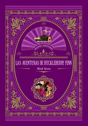 LA AVENTURAS DE HUCKELBERRY FINN
