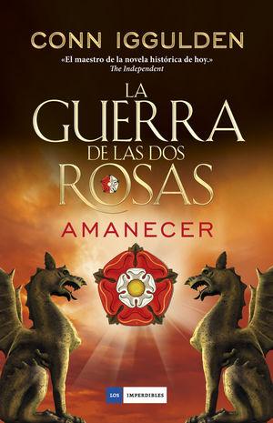 LA GUERRA DE LAS DOS ROSAS 4 AMANECER