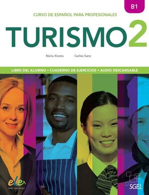 TURISMO 2.(B1)CURSO DE ESPAÑOL PARA PROFESIONALES.ALUMNO+EJERCICIOS+AUDIO DESCARGABLE