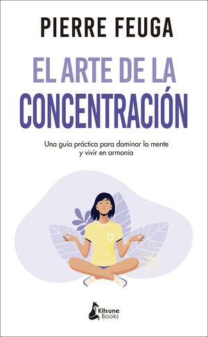 ARTE DE LA CONCENTRACION, EL