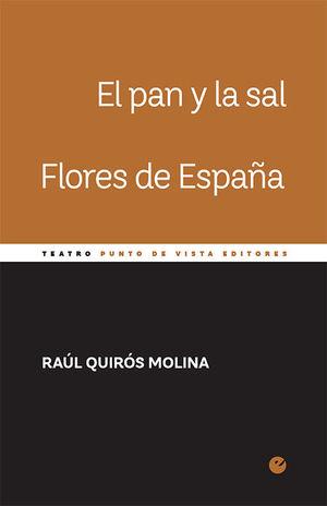 EL PAN Y LA SAL. FLORES DE ESPAÑA
