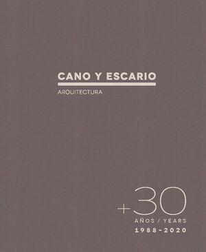 30 AÑOS. CANO Y ESCARIO. ARQUITECTURA
