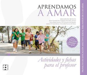 APRENDAMOSA AMAR 5-10. MATERIAL PARA EL EDUCADOR