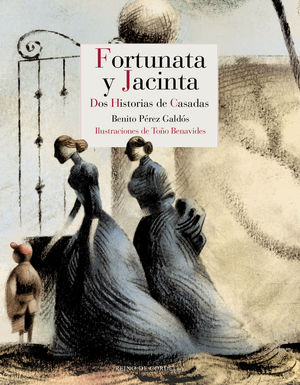 FORTUNATA Y JACINTA (TOMOS I Y II)