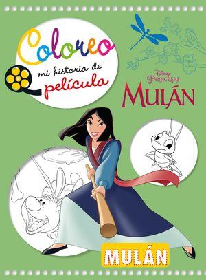MULÁN. COLOREO MI HISTORIA DE PELÍCULA