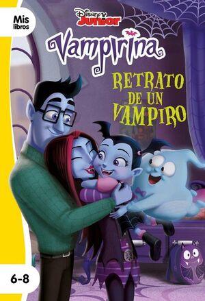 VAMPIRINA. RETRATO DE UN VAMPIRO (PRIMEROS LECTORES 6-8)