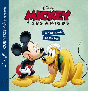 MICKEY Y SUS AMIGOS. LA ACAMPADA DE MICKEY