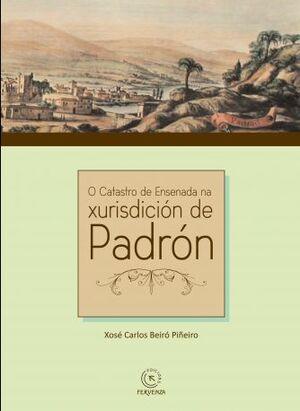O CATASTRO DE ENSENADA NA XURISDICIÓN DE PADRÓN