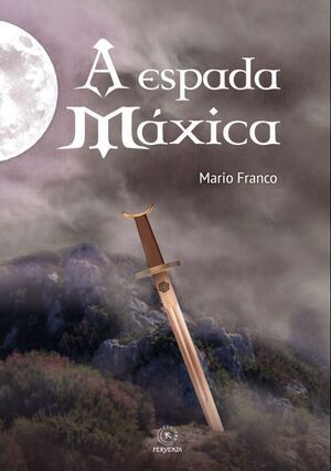 A ESPADA MÁXICA