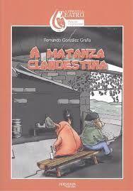 A MATANZA CLANDESTINA