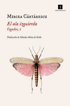 EL ALA IZQUIERDA. (CEGADOR 1)