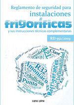REGLAMENTO DE SEGURIDAD PARA INSTALACIONES FRIGORIFICAS Y SUS INSTRUCCIONES TECNICAS (RD 552/2019)