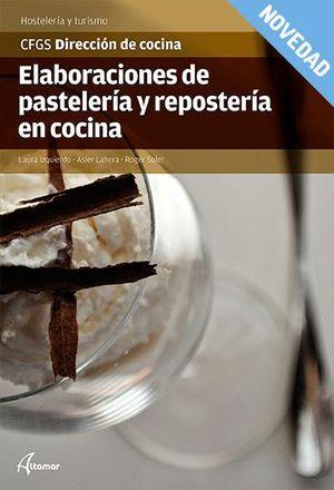 ELABORACIONES DE PASTELERÍA Y REPOSTERÍA EN COCINA
