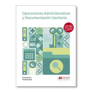 OPERACIONES ADMINISTRATIVAS Y DOCUMENTACION SANITARIA 2019