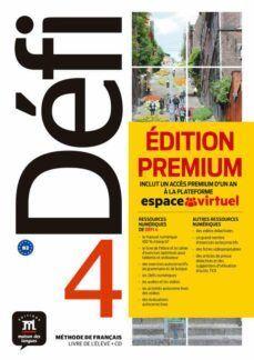 DEFI 4 NIVEL B2 LIBRO DEL ALUMNO Y CD PREMIUM 2019