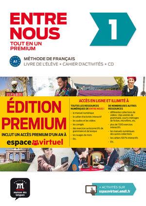 ENTRE NOUS 1.METHODE DE FRANÇAIS. ALUM+EJER+CD+CAMPUS @ (PREMIUM)